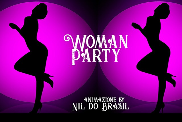 Woman Party, buon cibo, musica, divertimento a La Campaza
